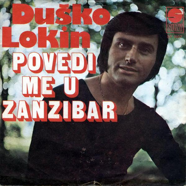 """""""POVEDI ME U ZANZIBAR"""": Singl Duška Lokina iz 1976. potako je želju """"dece cveća"""" iz SFRJ da posete ostrvo"""